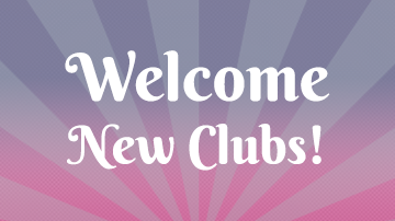 Welcome New Clubs!